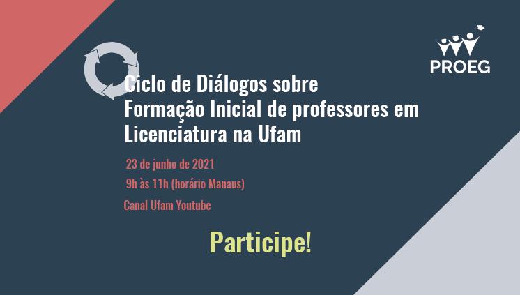 Formação Inicial de Professores em Licenciatura na Ufam é tema de palestra