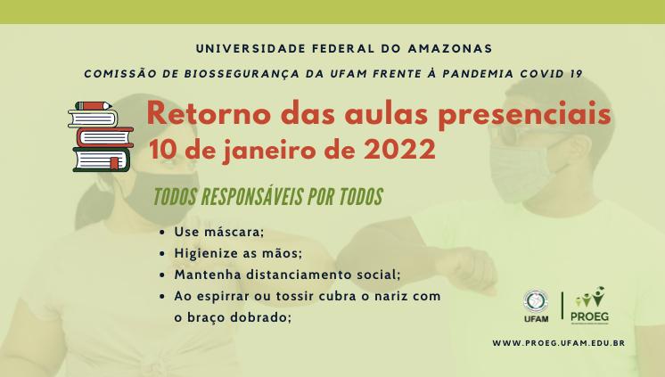 Ufam retorna as aulas 100% presenciais em janeiro de 2022, obedecendo a todas as normas de biossegurança