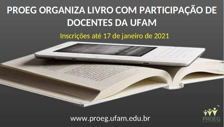 Chamada Pública convida docentes da Ufam a publicarem capítulos em livro