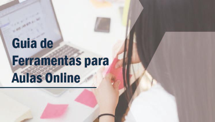 Guia de Ferramentas para Aulas Online auxilia professores na criação de conteúdos para atividades a distância