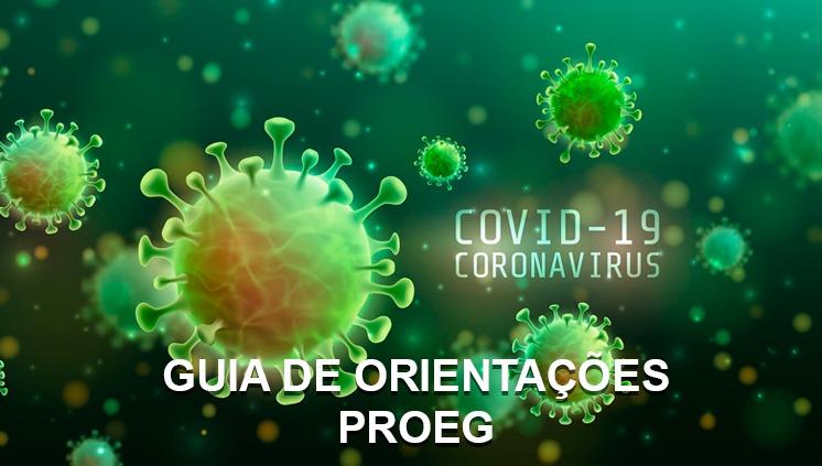 Devido à Pandemia Covid 19, a Proeg Edita Guia com Orientações sobre atendimento remoto
